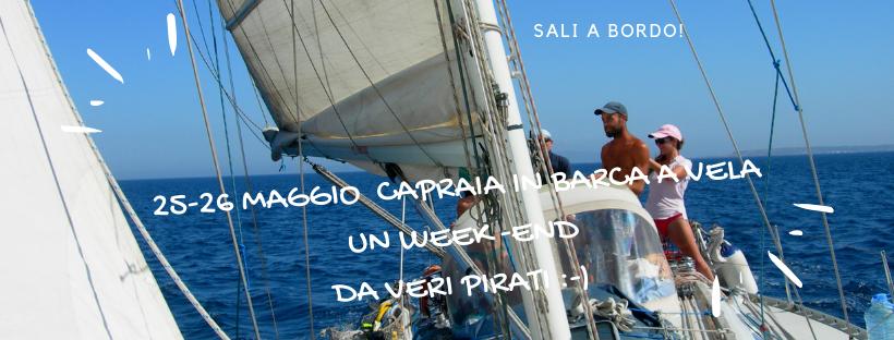 Week end in barca a Vela in Capraia  25 e 26 maggio