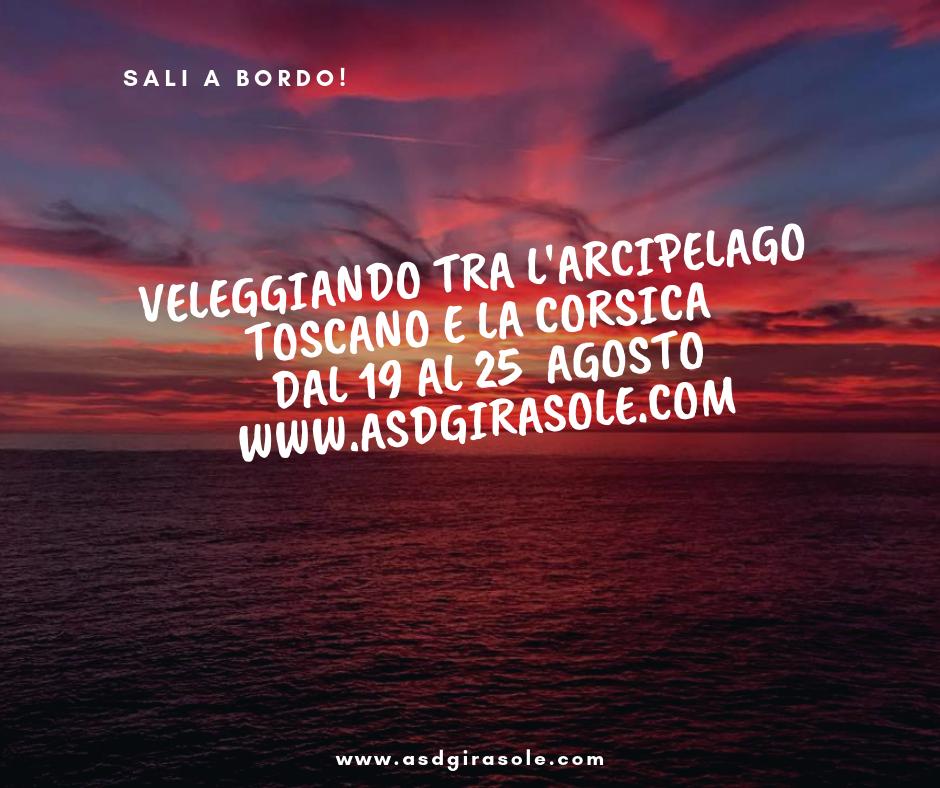 Veleggiando tra l'arcipelago toscano e la Corsica dal 19 al 25 agosto